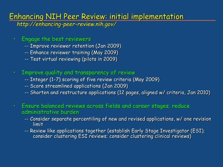 Enhancing NIH Peer Review: initial implementation