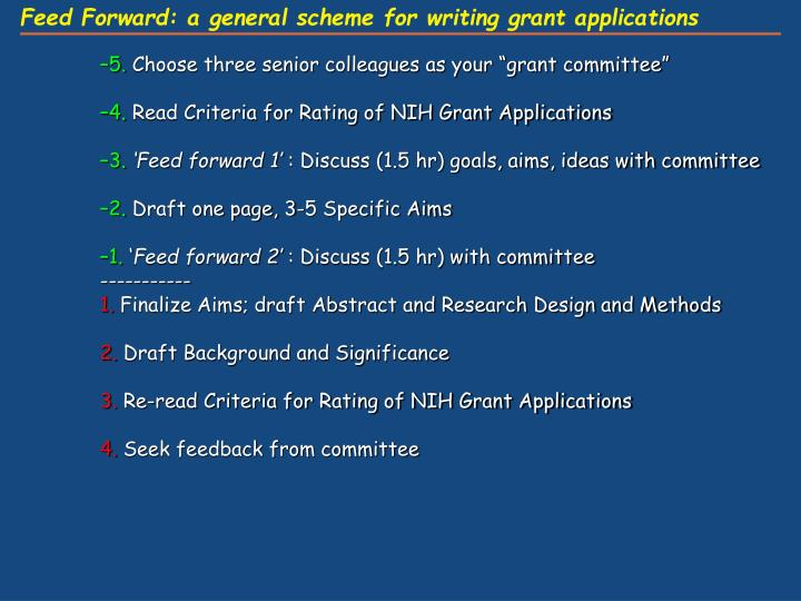 Feed Forward: a general scheme for writing grant applications