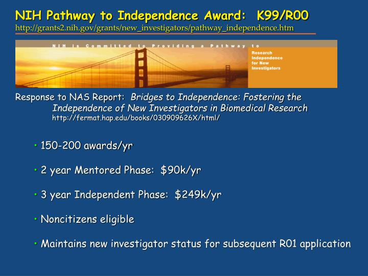 NIH Pathway to Independence Award:  K99/R00