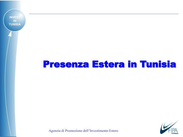 Presenza Estera in Tunisia