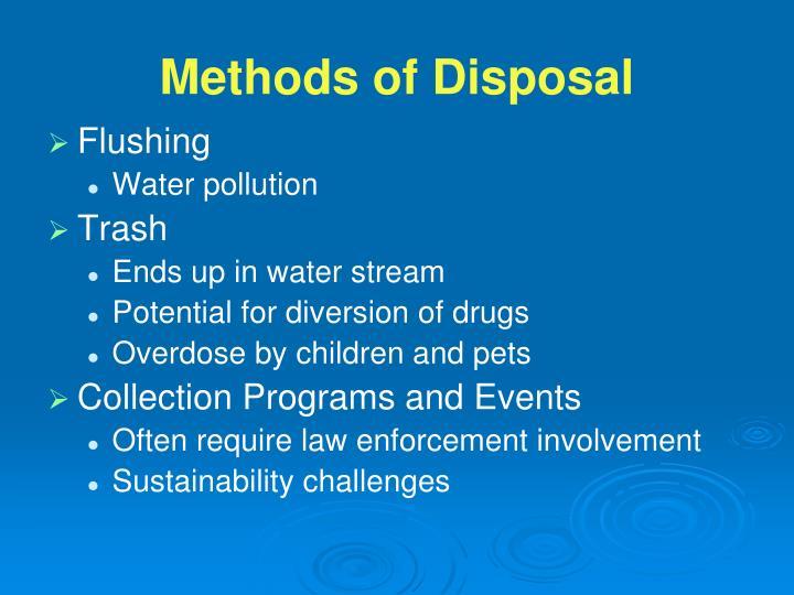 Methods of Disposal