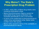 why maine the state s prescription drug problem