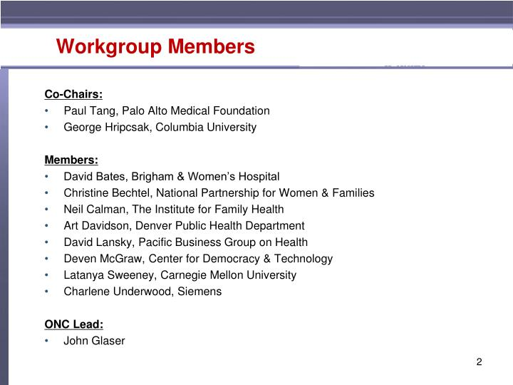 Workgroup members