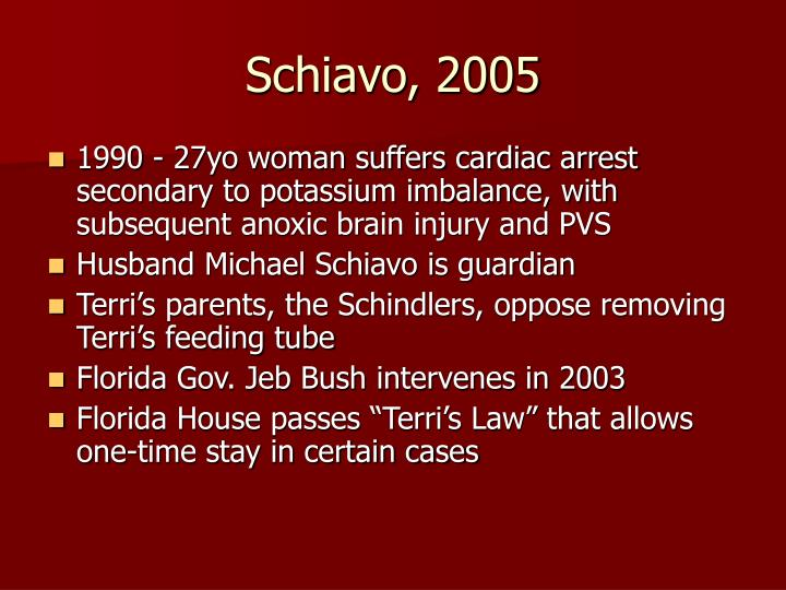 Schiavo, 2005