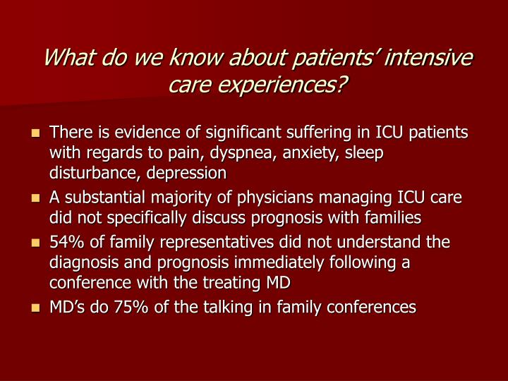 What do we know about patients' intensive care experiences?