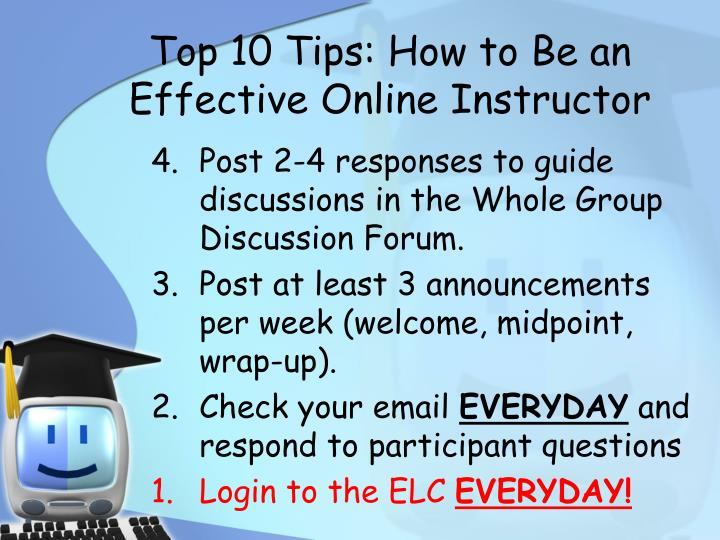 Top 10 Tips: How to Be an Effective Online Instructor