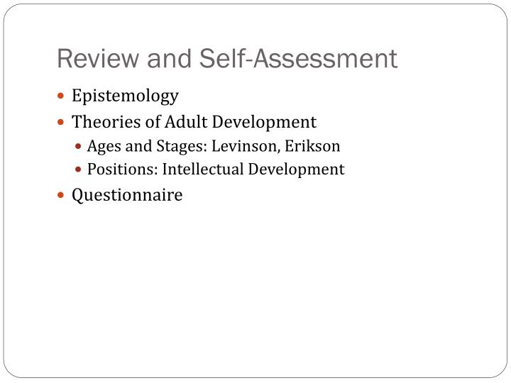 Review and Self-Assessment