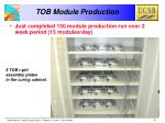tob module production