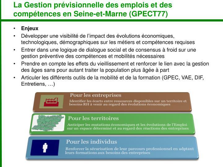 La Gestion prévisionnelle des emplois et des compétences en Seine-et-Marne (GPECT77)