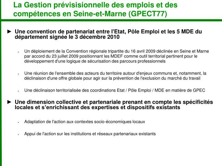 La Gestion prévisisionnelle des emplois et des compétences en Seine-et-Marne (GPECT77)