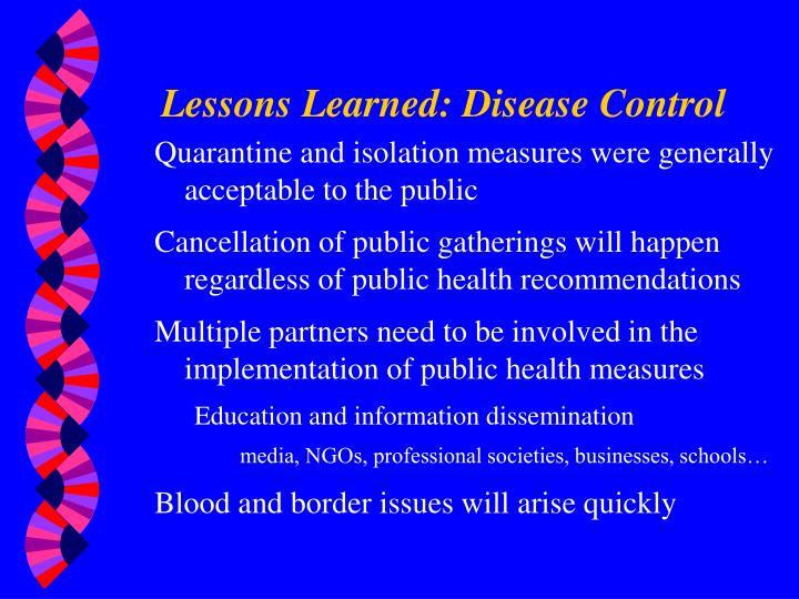 Lessons Learned: Disease Control