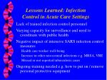 lessons learned infection control in acute care settings