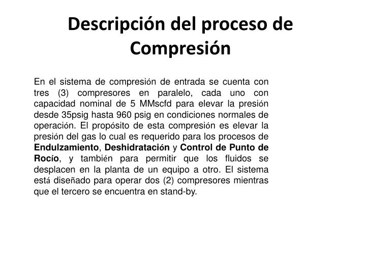 Descripción del proceso de Compresión
