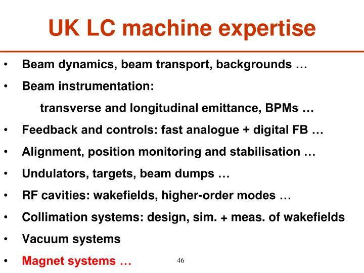 UK LC machine expertise