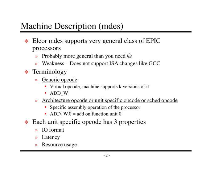 Machine Description (mdes)