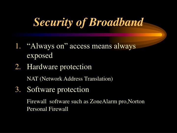 Security of Broadband