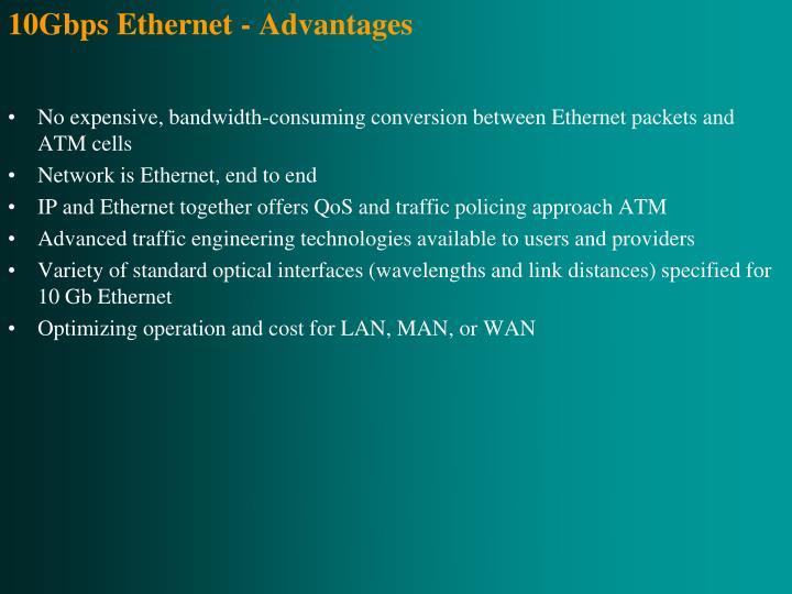 10Gbps Ethernet - Advantages