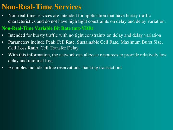 Non-Real-Time Services