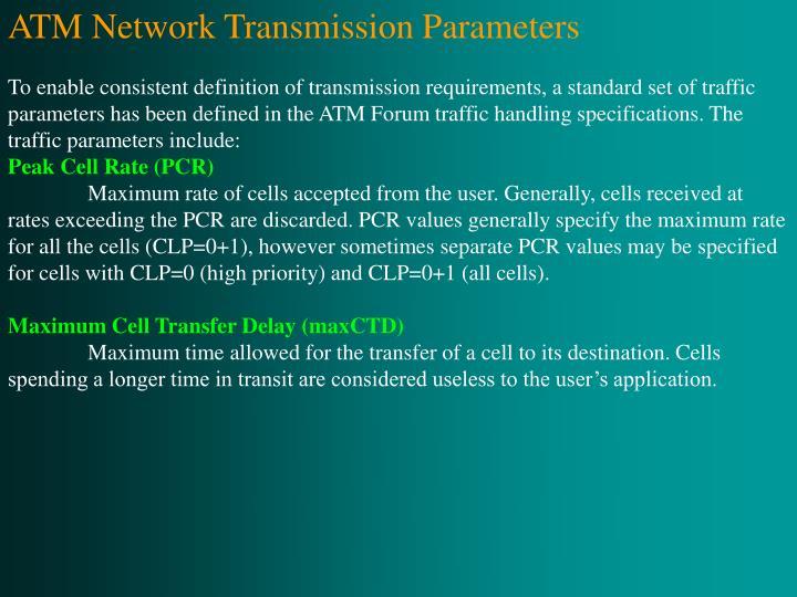 ATM Network Transmission Parameters