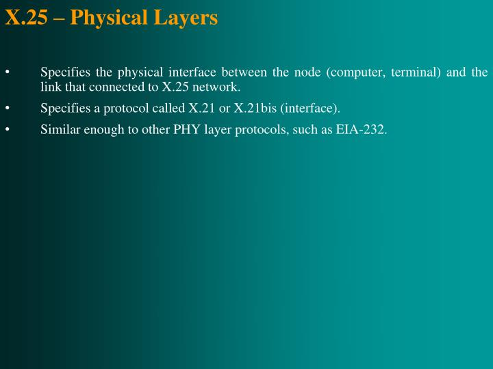 X.25 – Physical Layers