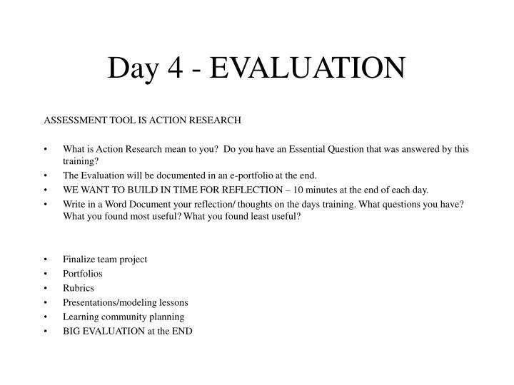 Day 4 - EVALUATION