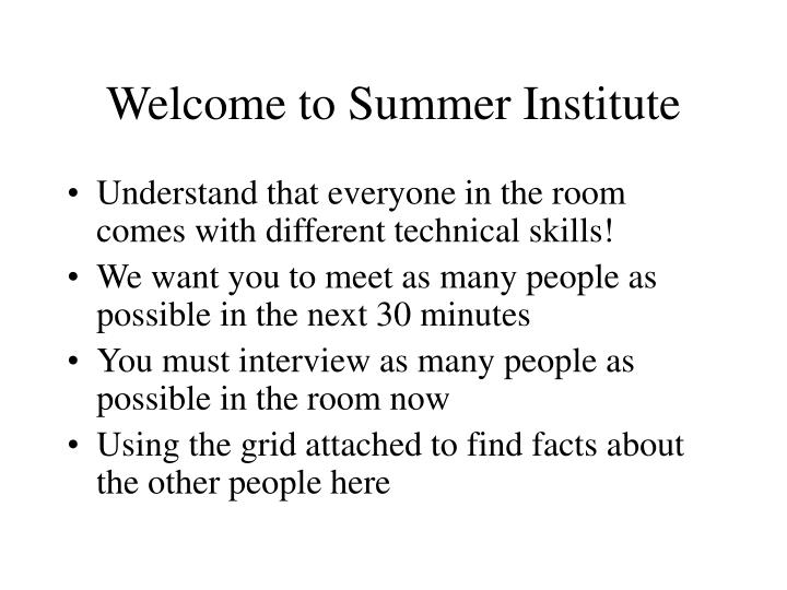 Welcome to Summer Institute