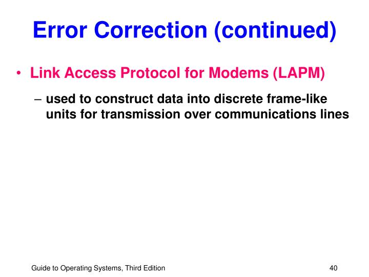 Error Correction (continued)