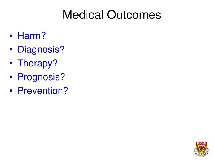 Medical Outcomes