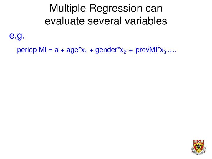 Multiple Regression can