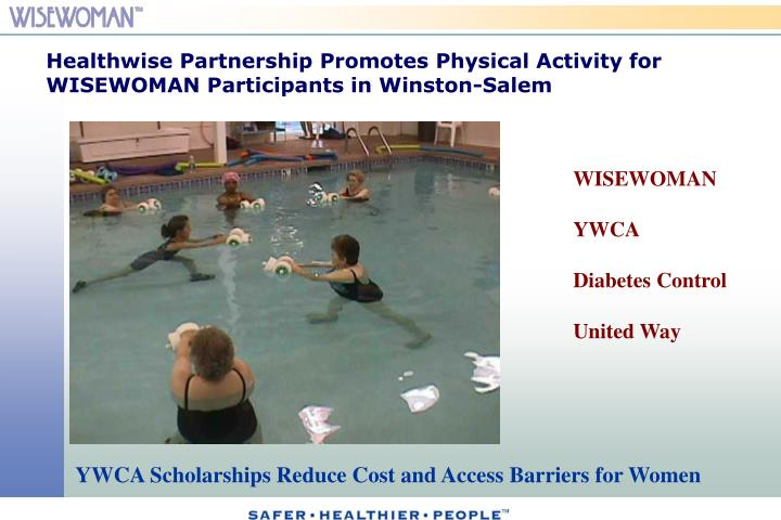Healthwise Partnership Promotes Physical Activity for WISEWOMAN Participants in Winston-Salem