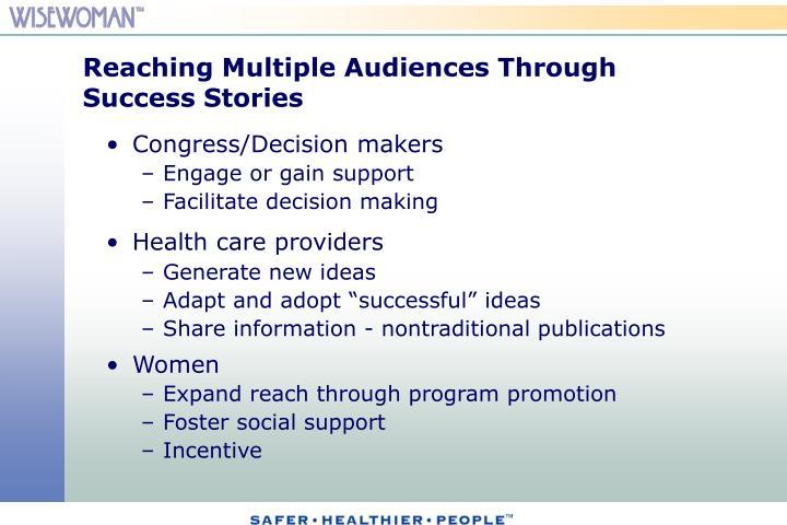 Reaching Multiple Audiences Through Success Stories