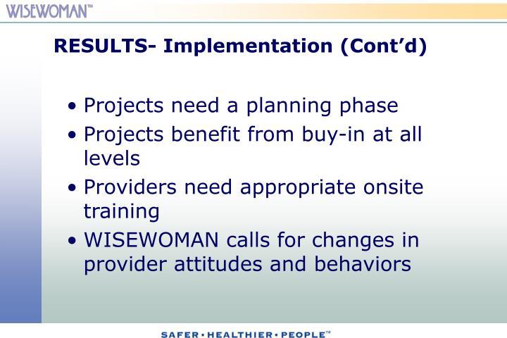 RESULTS- Implementation (Cont'd)