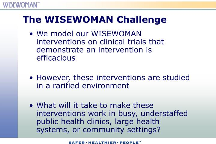 The WISEWOMAN Challenge
