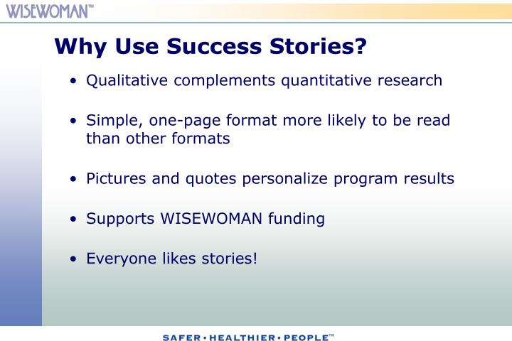 Why Use Success Stories?