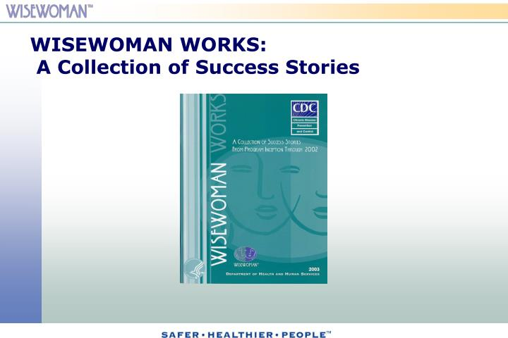 WISEWOMAN WORKS: