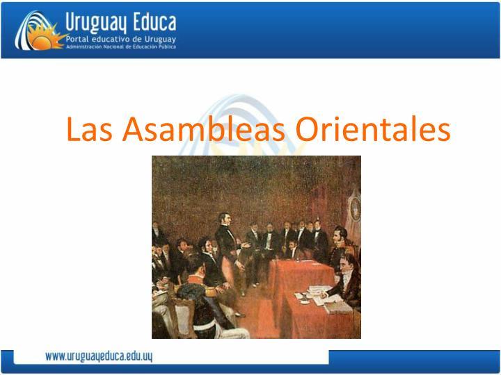 Las Asambleas Orientales