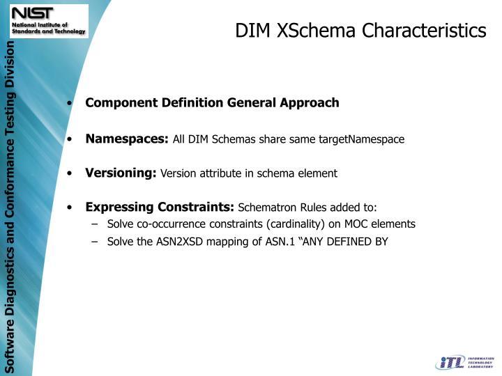 DIM XSchema Characteristics