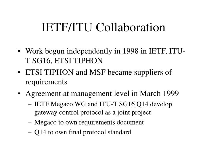 IETF/ITU Collaboration