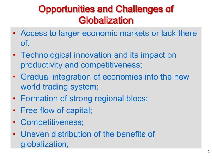 Opportunities and Challenges of Globalization