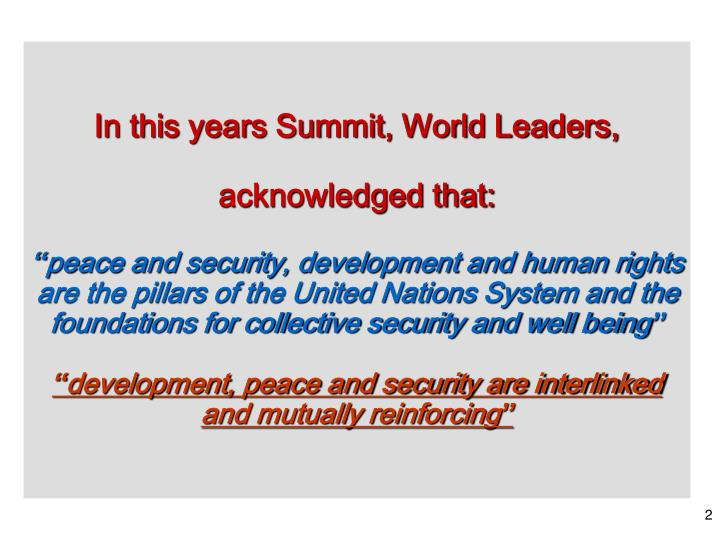 In this years Summit, World Leaders,
