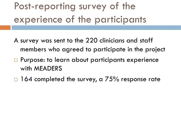 Post-reporting survey of the experience of the participants