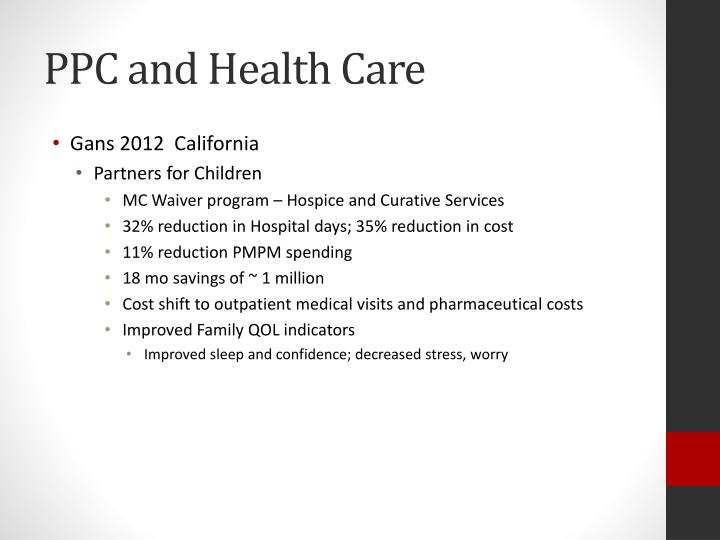 PPC and Health Care