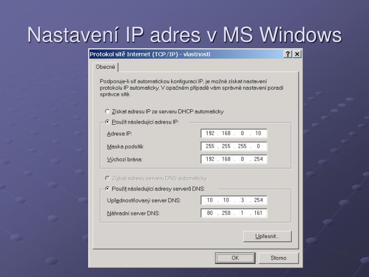 Nastavení IP adres v MS Windows