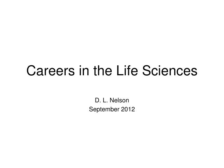 Careers in the life sciences