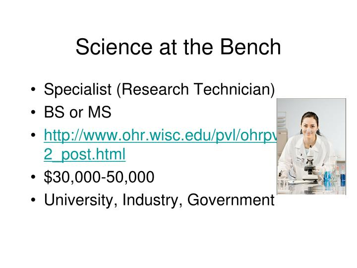Science at the bench