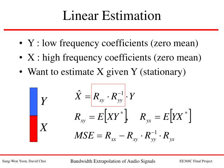 Y : low frequency coefficients (zero mean)