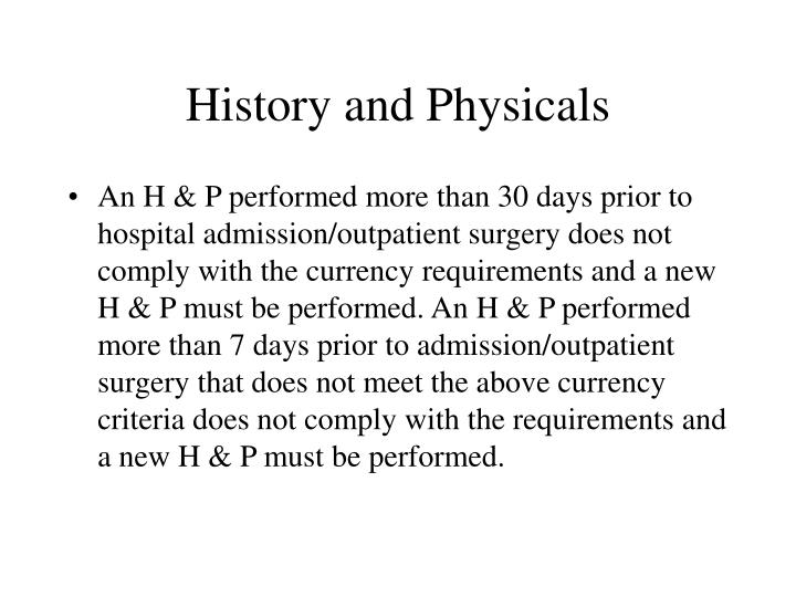 History and Physicals