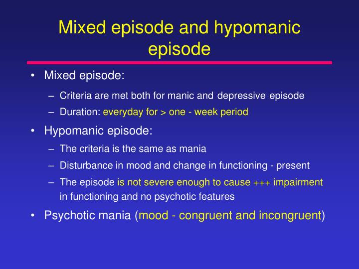 Mixed episode and hypomanic episode