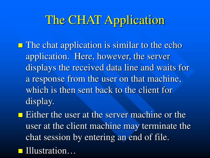 The CHAT Application