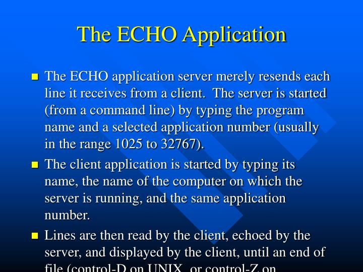 The ECHO Application